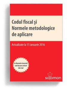 Codul fiscal si Normele metodologice de aplicare, ianuarie 2016 - Editura Solomon