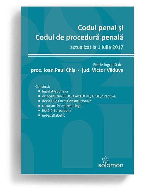 Codul penal si Codul de procedura penala - Editura Solomon