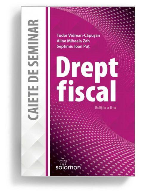 Drept fiscal editia a 2-a - Editura Solomon