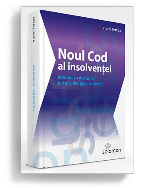 Noul Cod Al insolventei - Editura Solomon