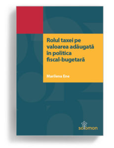 rolul taxei pe valoarea adaugata in politica fiscal bugetara - editura solomon