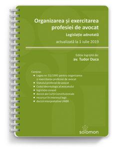 organizarea si exercitarea profesiei de avocat - editura solomon
