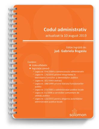 codul administrativ actualizat la 10 august 2019 - editura solomon