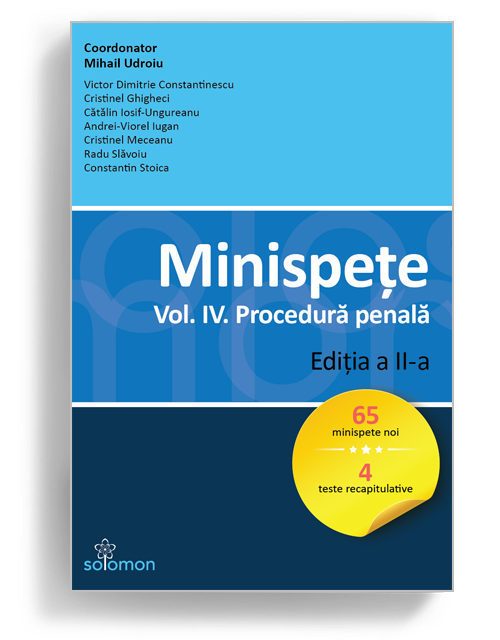 Minispete Vol IV Procedura penala Editia 2 - editura solomon