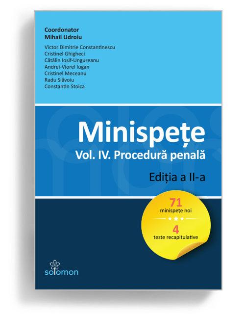 minispete vol 4 procedura penala - editura solomon