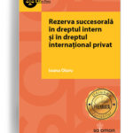 rezerva succesorala in dreptul intern si dreptul international privat - editura solomon