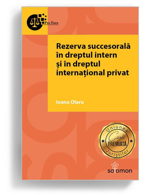 rezerva succesorala in dreptul intern si dreptul international privat - editura solomon