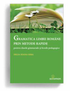 Gramatica limbii române prin metode rapide