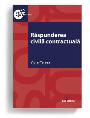 Răspunderea civilă contractuală Autor: Viorel Terzea